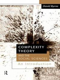 Complexity Theory and the Social Sciences by David Byrne image