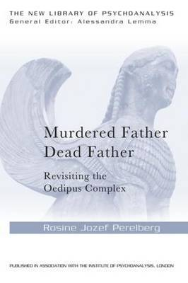 Murdered Father, Dead Father by Rosine Jozef Perelberg image