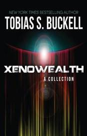 Xenowealth by Tobias S Buckell