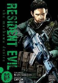Resident Evil: The Marhawa Desire - Vol. 3 by Naoki Serizawa