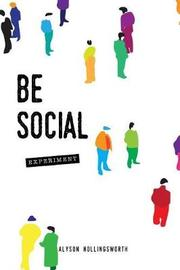 Be Social Experiment by Alyson Hollingsworth image
