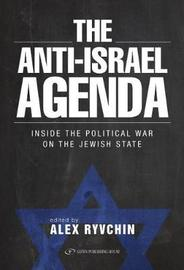 Anti-Israel Agenda by Alex Ryvchin image