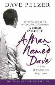 A Man Named Dave by Dave Pelzer image