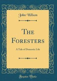 The Foresters by John Wilson image