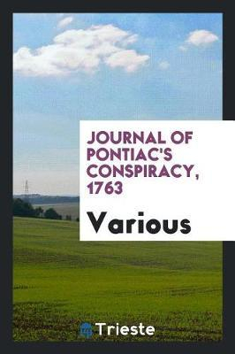Journal of Pontiac's Conspiracy, 1763 by Various ~ image