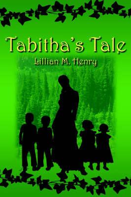 Tabitha's Tale by Lillian M. Henry image