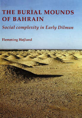 The Burial Mounds of Bahrain by Flemming Hojlund image
