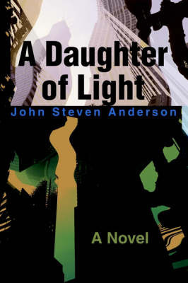 A Daughter of Light by John S Anderson
