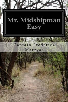 Mr. Midshipman Easy by Captain Frederick Marryat