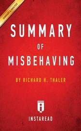 Summary of Misbehaving by Instaread Summaries