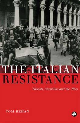 The Italian Resistance by Tom Behan image