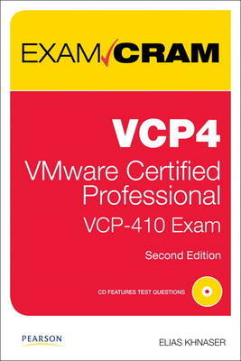 Vcp4 Exam Cram: Vmware Certified Professional by Elias Khnaser