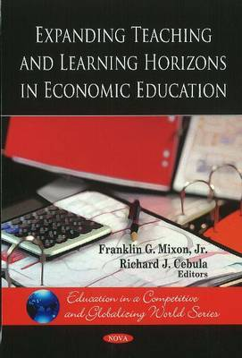 Expanding Teaching & Learning Horizons in Economic Education by Franklin G Mixon image