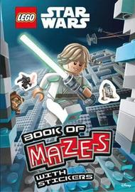 LEGO (R) Star Wars: Book of Mazes (Mazes Sticker Book) by Egmont Publishing UK