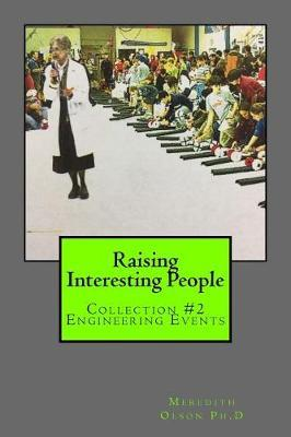 Raising Interesting People by Meredith Olson Ph D image