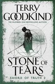 Stone of Tears (Sword of Truth #2) by Terry Goodkind
