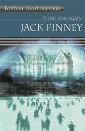 Time and Again (Fantasy Masterworks #20) by Jack Finney