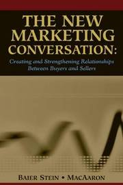 The New Marketing Conversation by Alexandra MacAaron image