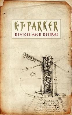Devices And Desires by K.J. Parker image