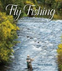 Fly Fishing by David Anderson