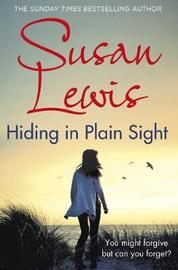 Hiding in Plain Sight by Susan Lewis