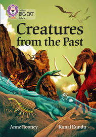 Creatures from the Past by Anne Rooney