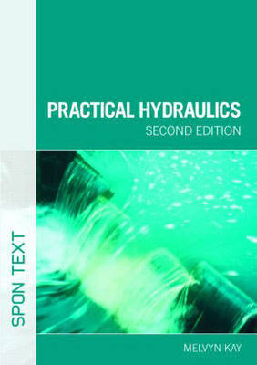 Practical Hydraulics by Melvyn Kay image