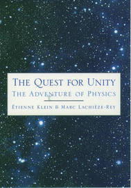 The Quest for Unity by Etienne Klein