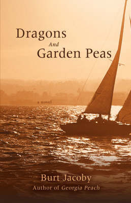 Dragons and Garden Peas by Burt Jacoby image