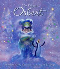 My Penguin Osbert by Elizabeth Cody Kimmel image