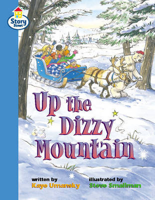 Up the Dizzy Mountain Story Street Fluent Step 11: Book 6 by Kaye Umansky