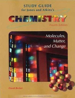 Chemistry: Study Guide by David Becker (Oakland University and Oakland Community College, USA)