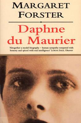 Daphne Du Maurier by Daphne Du Maurier