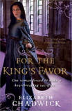 For the King's Favor by Elizabeth Chadwick