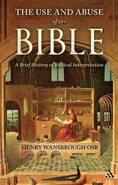 The Use and Abuse of the Bible by Henry Wansbrough image