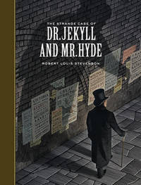 The Strange Case of Dr. Jekyll and Mr. Hyde (Sterling Unabridged Classics) by Robert Louis Stevenson