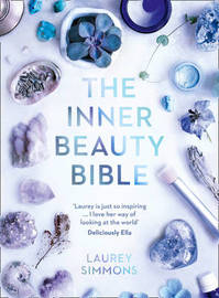 The Inner Beauty Bible by Laurey Simmons
