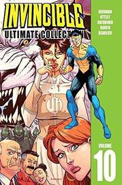 Invincible Ultimate Collection Volume 10 by Robert Kirkman