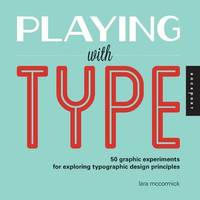 Playing with Type by Lara McCormick