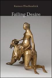 Failing Desire by Karmen MacKendrick