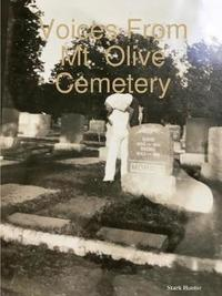 Voices from Mt. Olive Cemetery by Stark Hunter image
