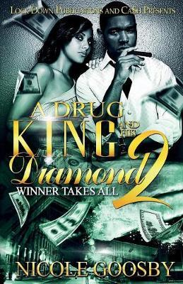 A Drug King and His Diamond 2 by Nicole Goosby image