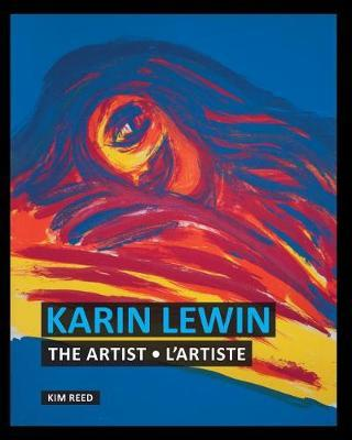 Karin Lewin - The Artist / l'Artiste by MS Kim I Reed
