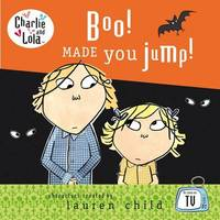 Boo! Made You Jump! by Lauren Child image
