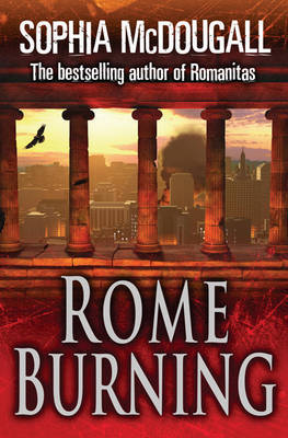 Rome Burning by Sophia McDougall image