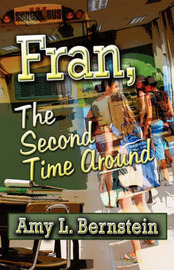 Fran, the Second Time Around by Amy L. Bernstein image