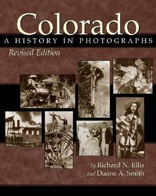 Colorado by Richard N Ellis