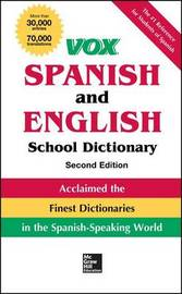 Vox Spanish and English School Dictionary by Vox