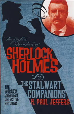 The The Further Adventures of Sherlock Holmes by H.Paul Jeffers image