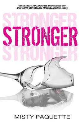 Stronger by Misty Paquette